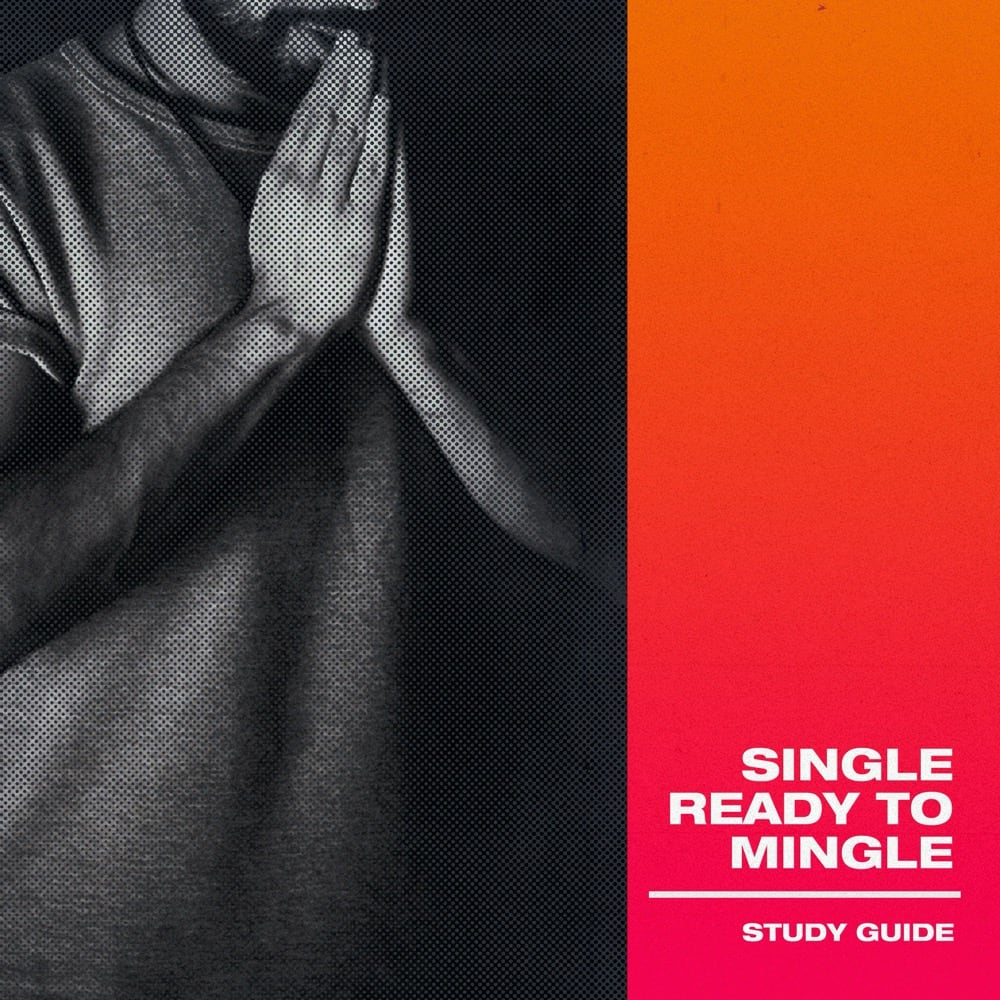 Study Guide - Single, Ready to Mingle