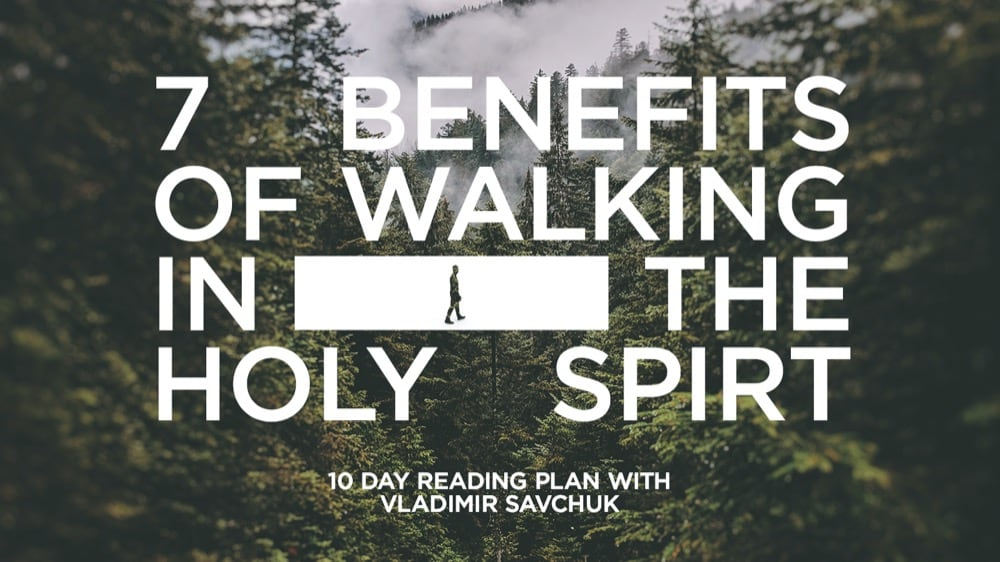 Reading Plan - Benefits of Walking in Holy Spirit