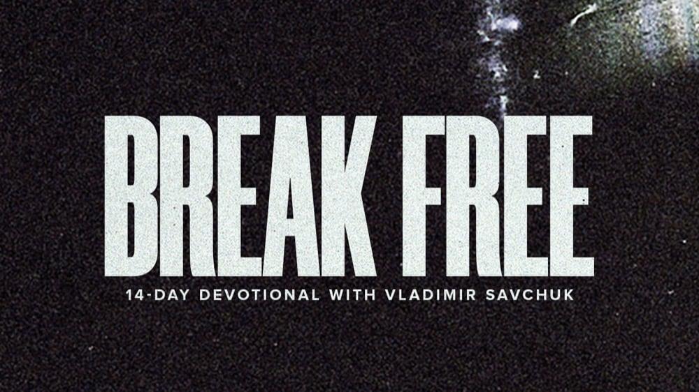 Reading Plan - Break Free