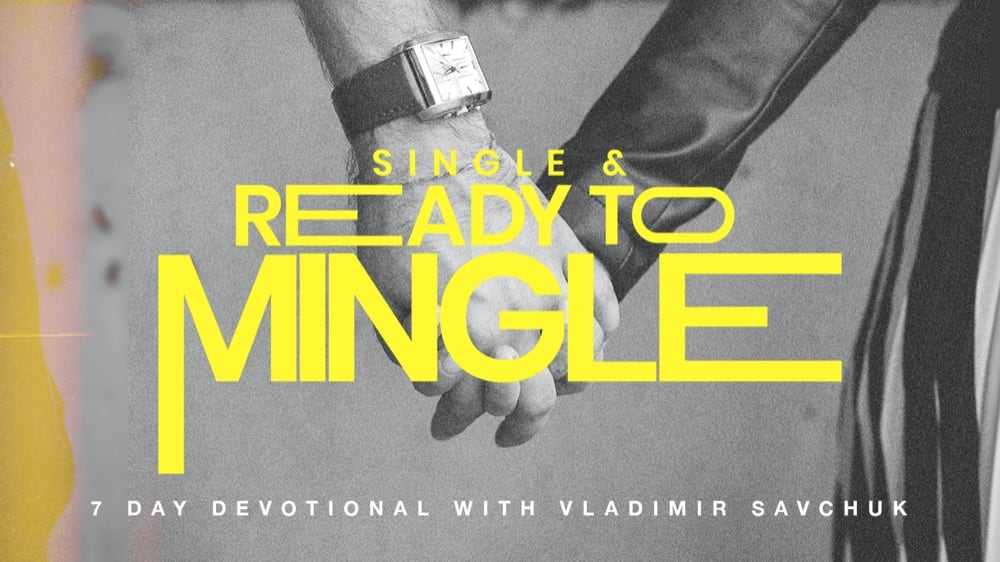 Reading Plan - Single Ready to Mingle