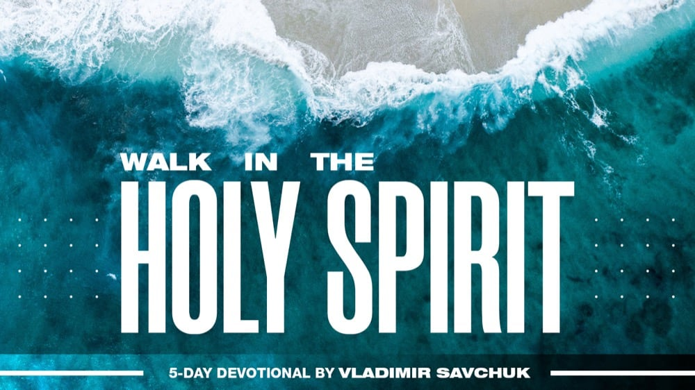 Reading Plan - Walk in the Holy Spirit