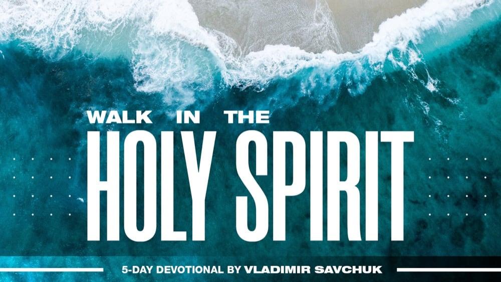 Reading Plan - Walk in the Holy Spirit