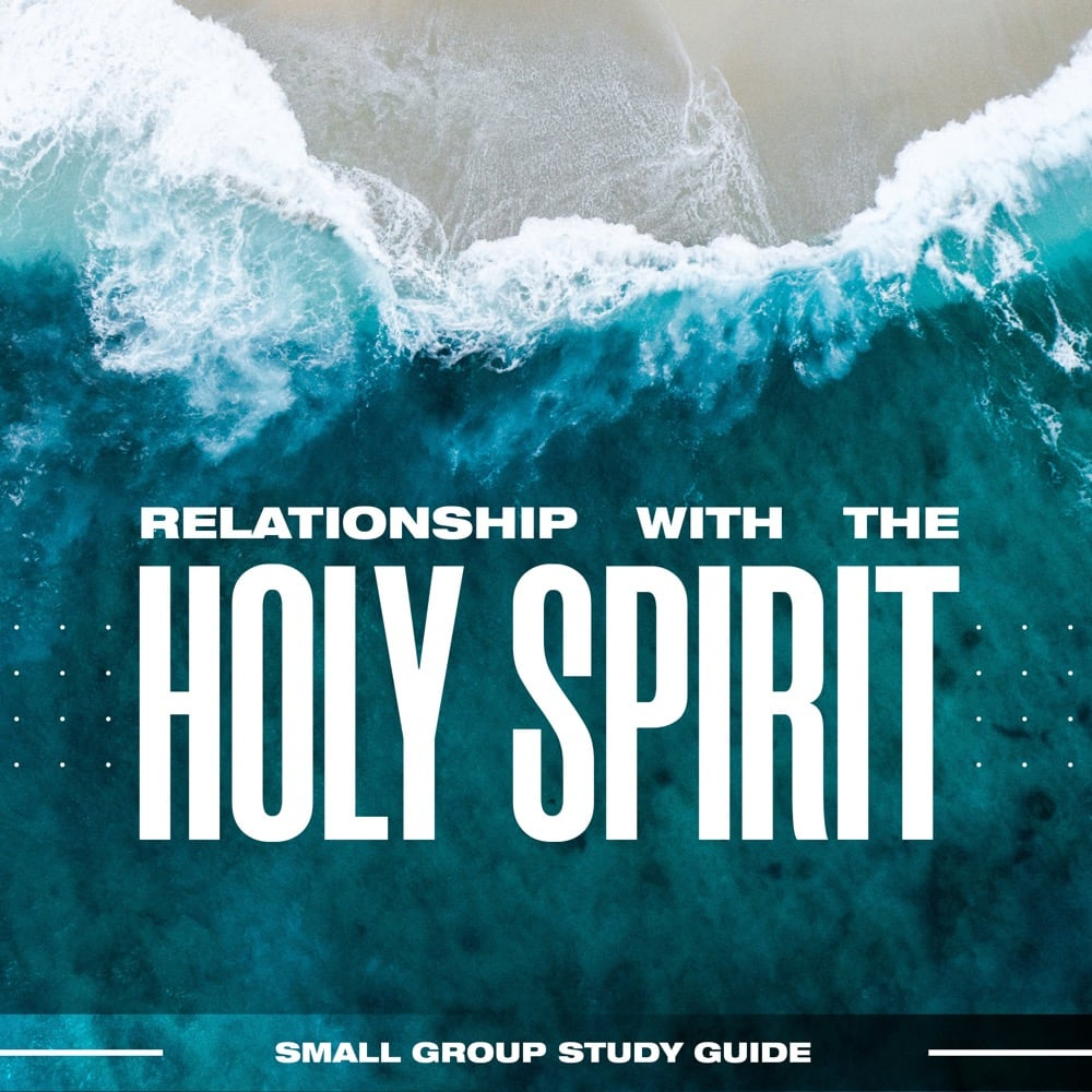 Study Guide - Relationship with the Holy Spirit