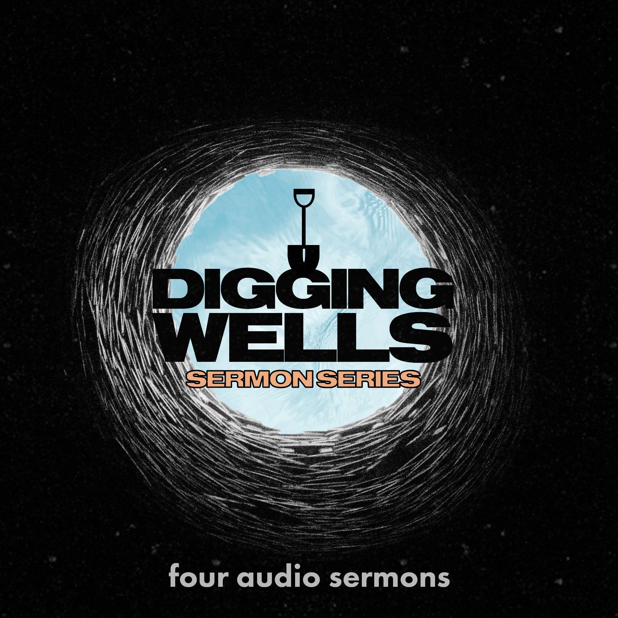 Series: Digging Wells