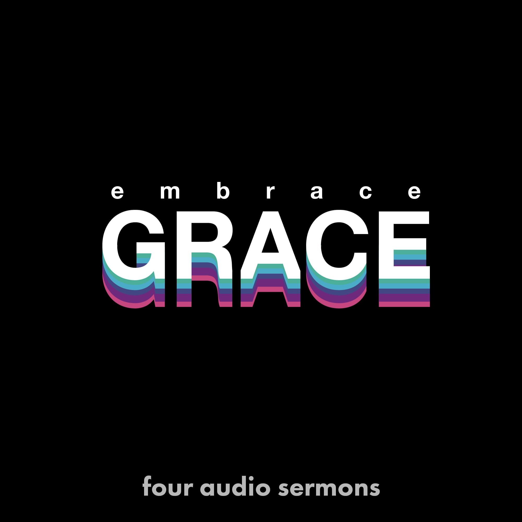 Series: Embrace Grace