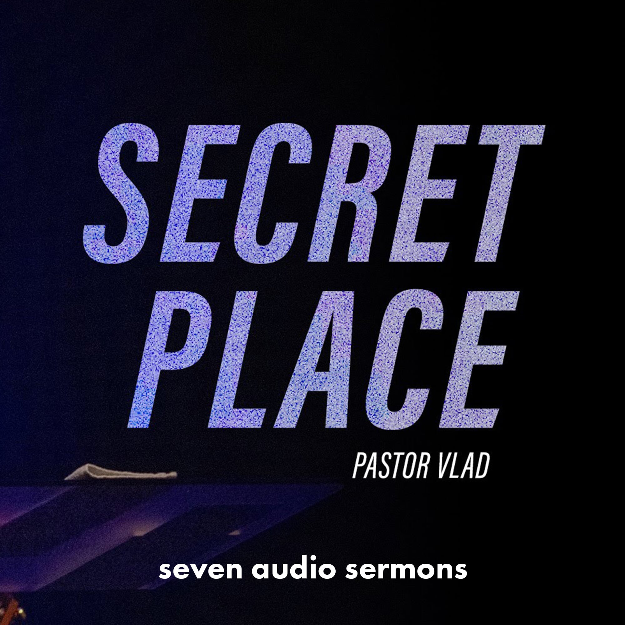 Series: Secret Place