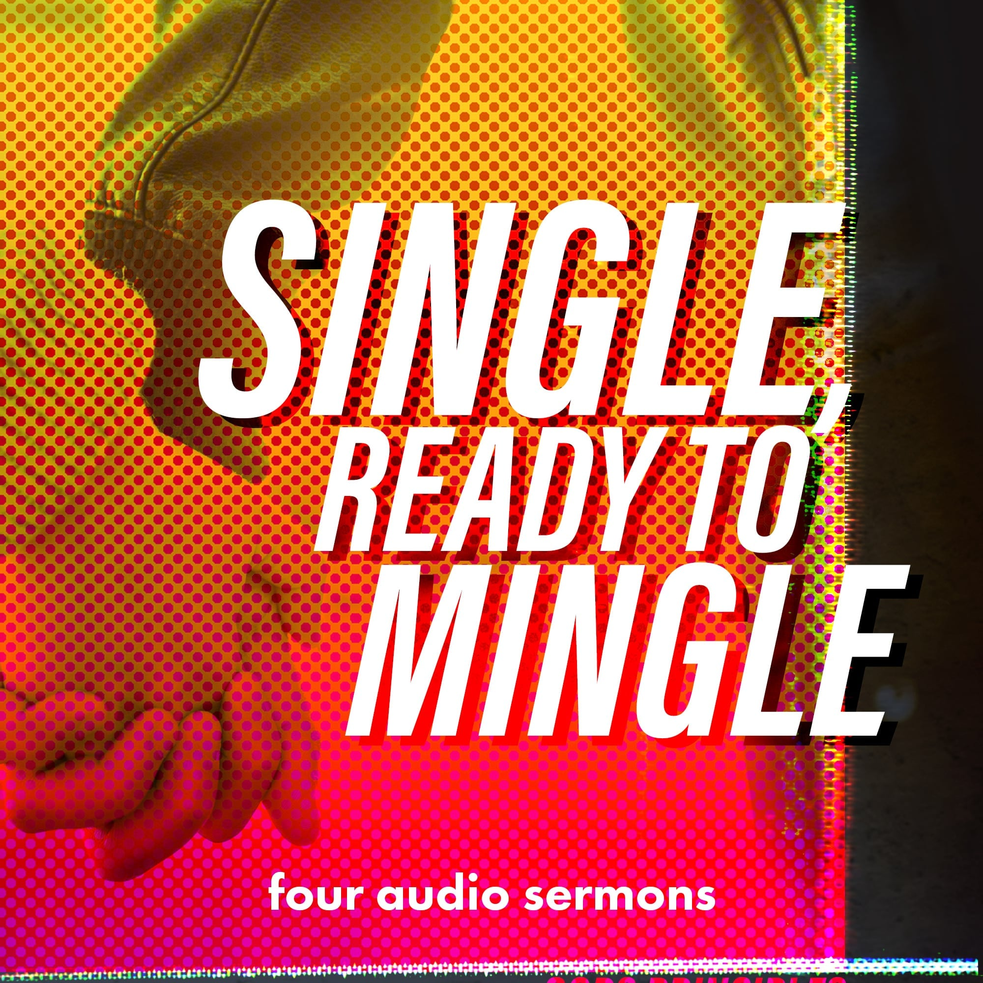 Single, Ready to Mingle (Audio Series)