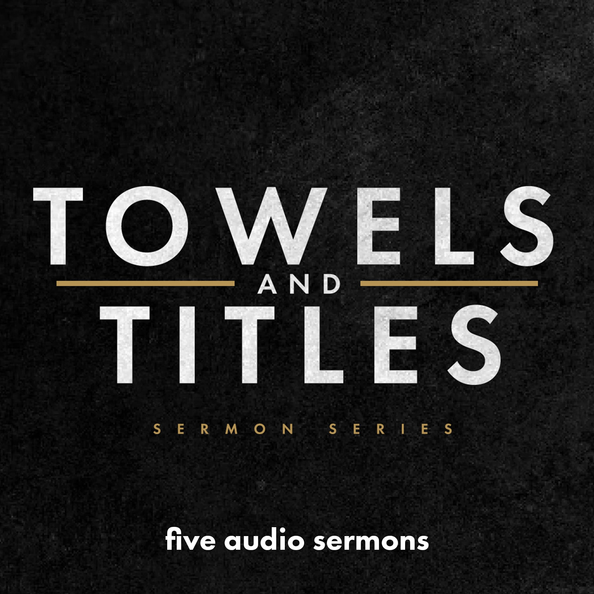 Towels and Titles (Audio Series)