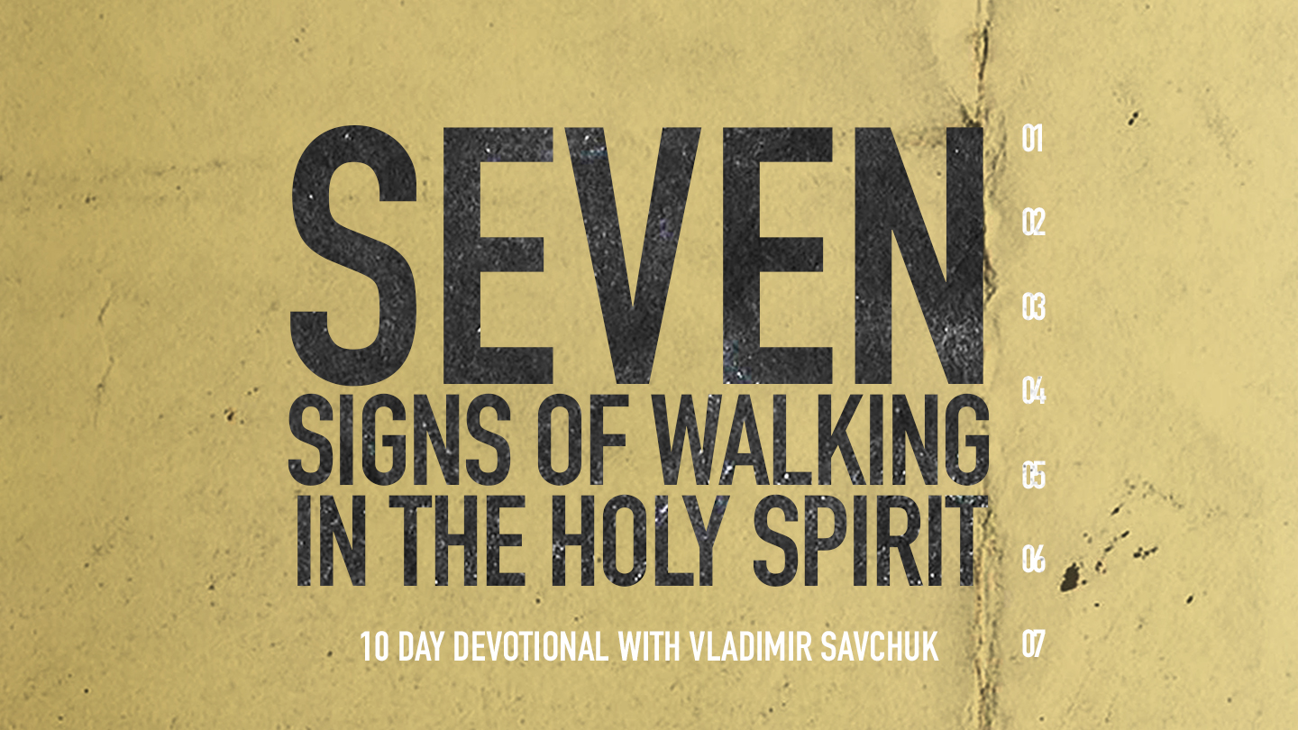 Reading Plan - Seven signs of walking in the Holy Spirit